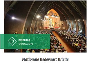 zaterdag 6 juli - Nationale Bedevaart Brielle